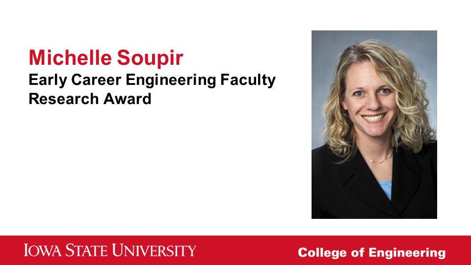 Michelle Soupir Early Career Engineering Faculty Research Award