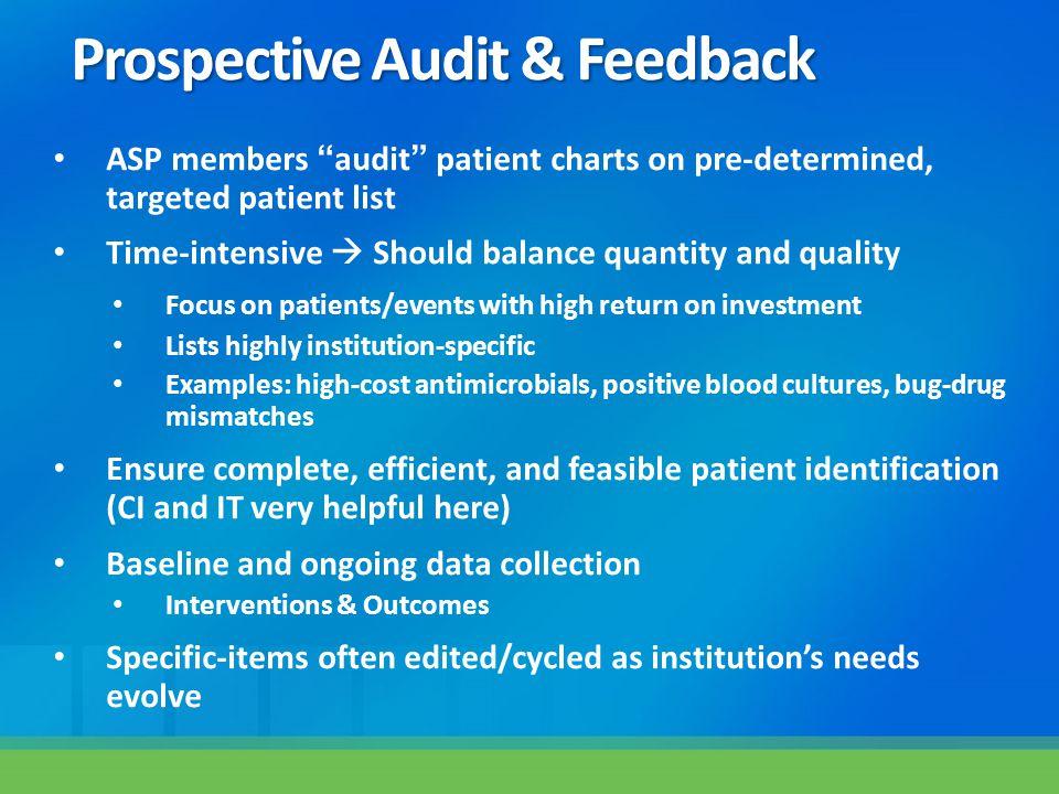 Prospective Audit & Feedback