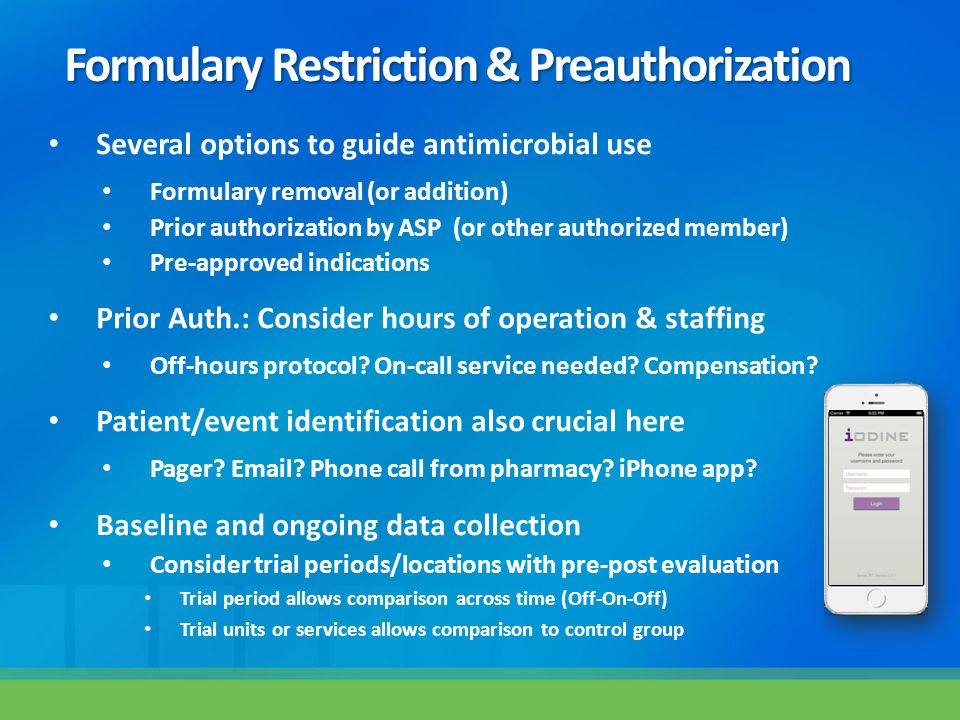 Formulary Restriction & Preauthorization