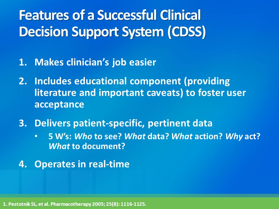 Features of a Successful Clinical Decision Support System (CDSS)