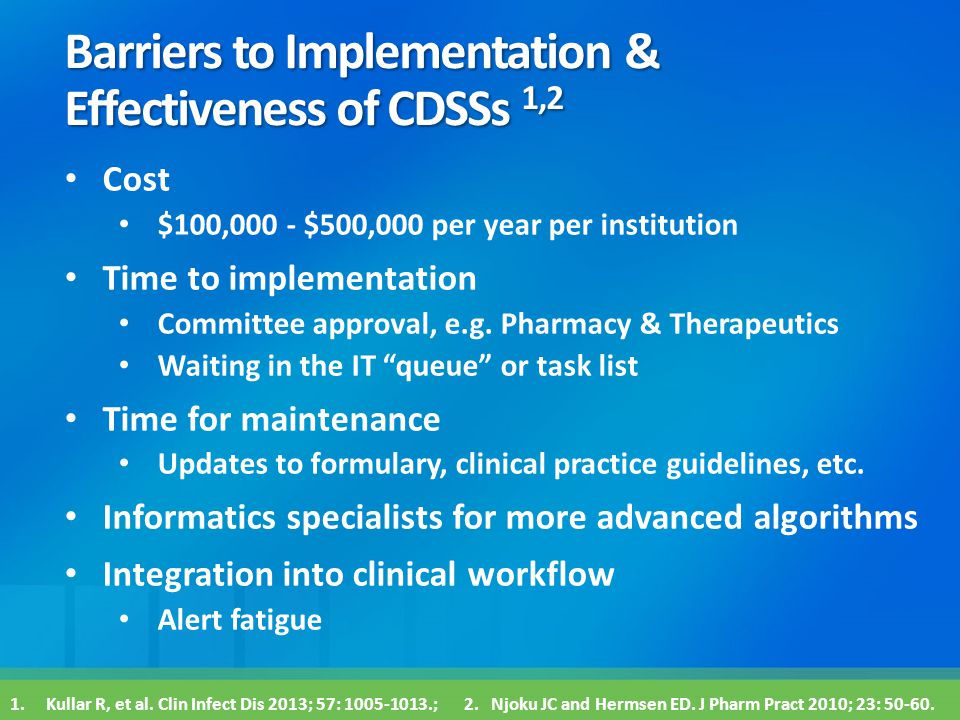 Barriers to Implementation & Effectiveness of CDSSs 1,2