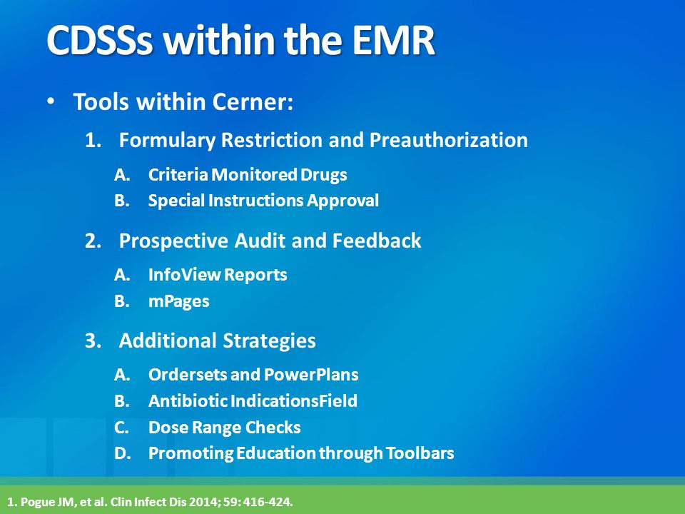 CDSSs within the EMR Tools within Cerner: