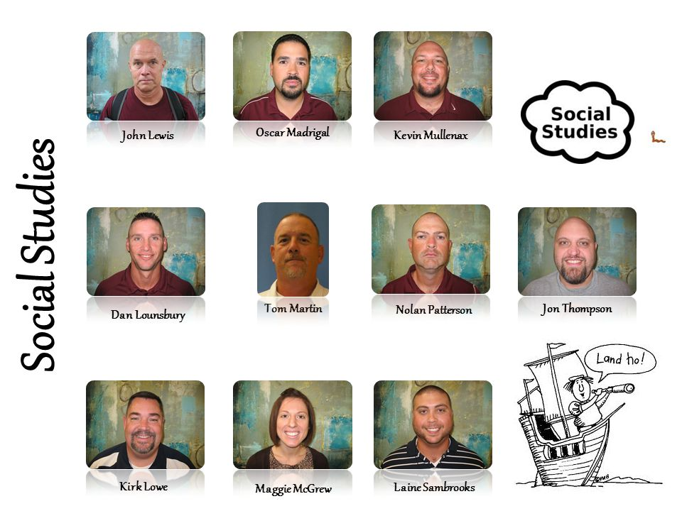 Social Studies John Lewis Oscar Madrigal Kevin Mullenax Tom Martin