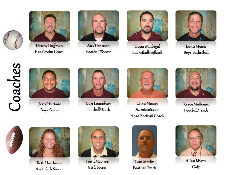 Coaches Danny Huffman Head Swim Coach Audi Johnson Football/Soccer