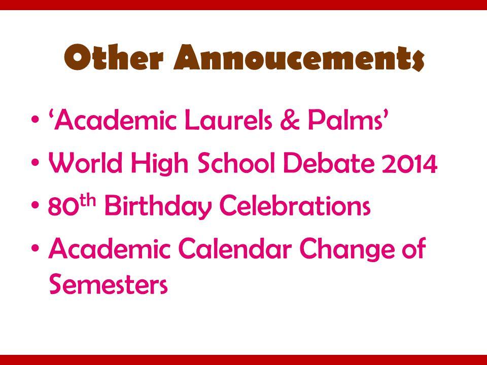 Other Annoucements 'Academic Laurels & Palms'