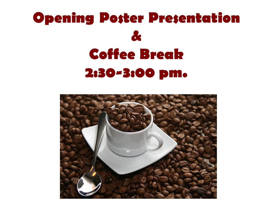 Opening Poster Presentation &