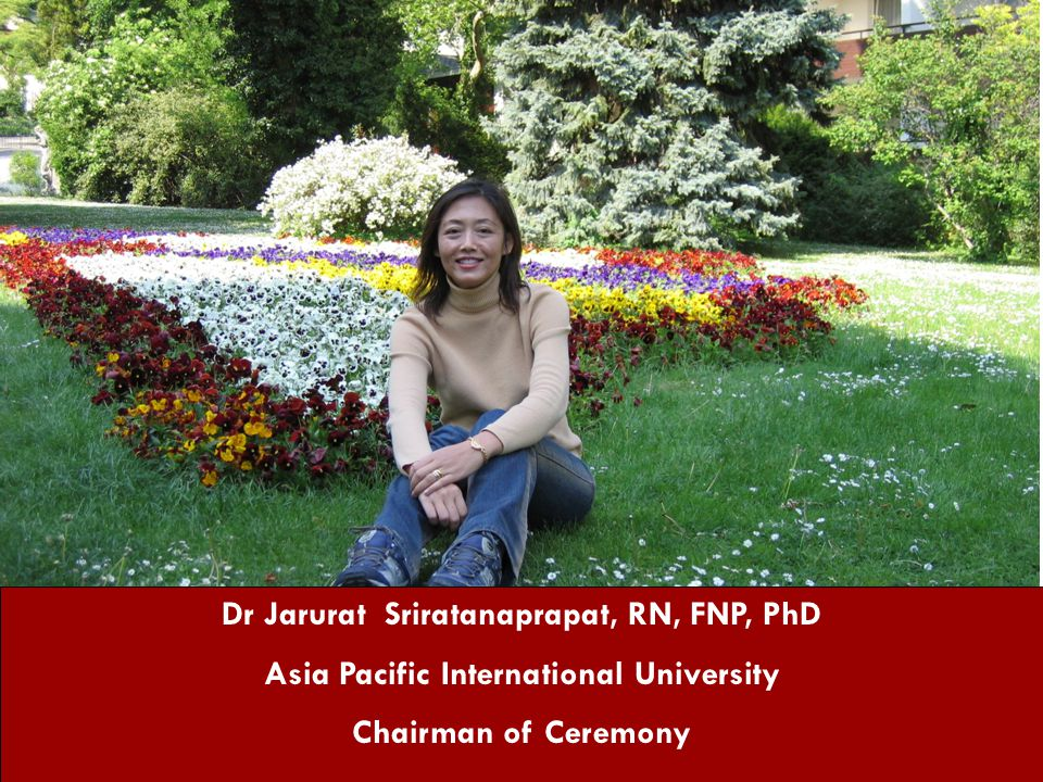Dr Jarurat Sriratanaprapat, RN, FNP, PhD
