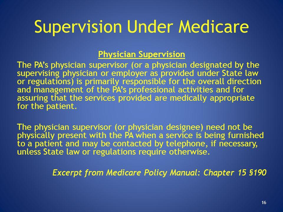 Supervision Under Medicare
