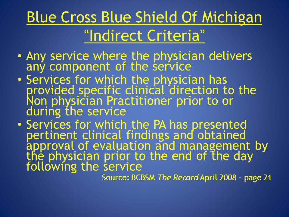 Blue Cross Blue Shield Of Michigan Indirect Criteria