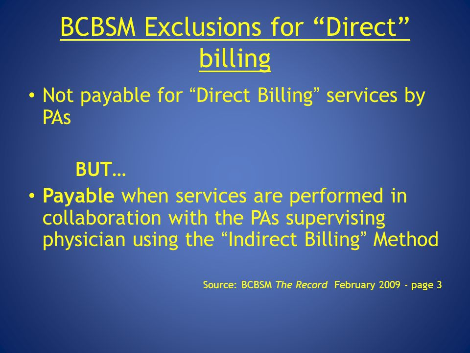BCBSM Exclusions for Direct billing