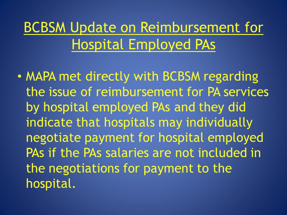 BCBSM Update on Reimbursement for Hospital Employed PAs