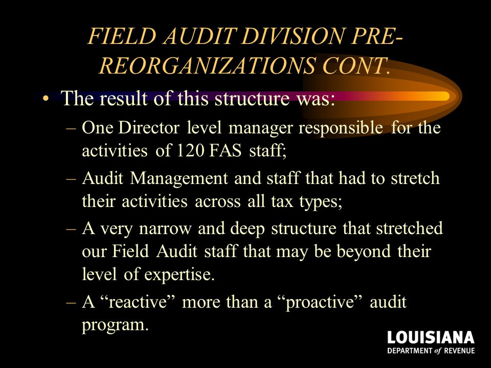 FIELD AUDIT DIVISION PRE-REORGANIZATIONS CONT.