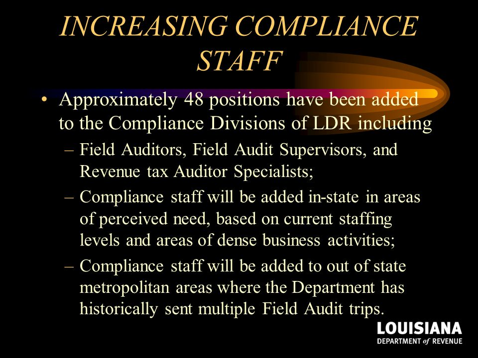 INCREASING COMPLIANCE STAFF