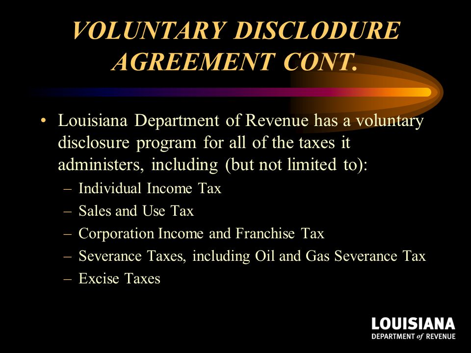 VOLUNTARY DISCLODURE AGREEMENT CONT.