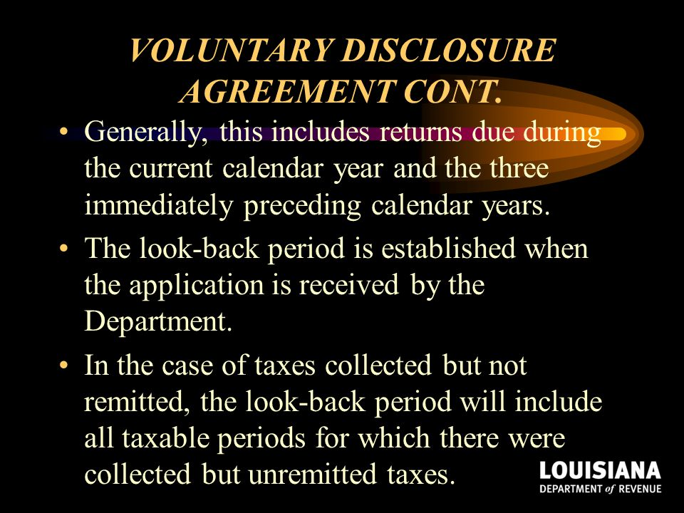 VOLUNTARY DISCLOSURE AGREEMENT CONT.