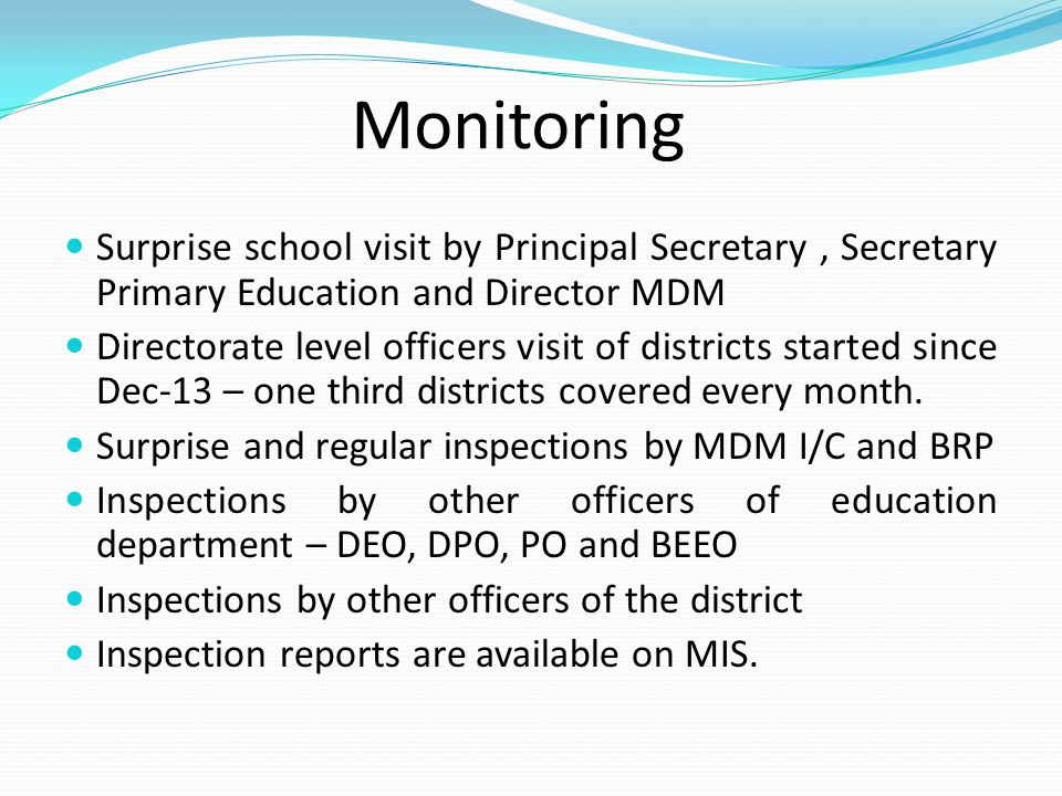 Monitoring Surprise school visit by Principal Secretary , Secretary Primary Education and Director MDM.