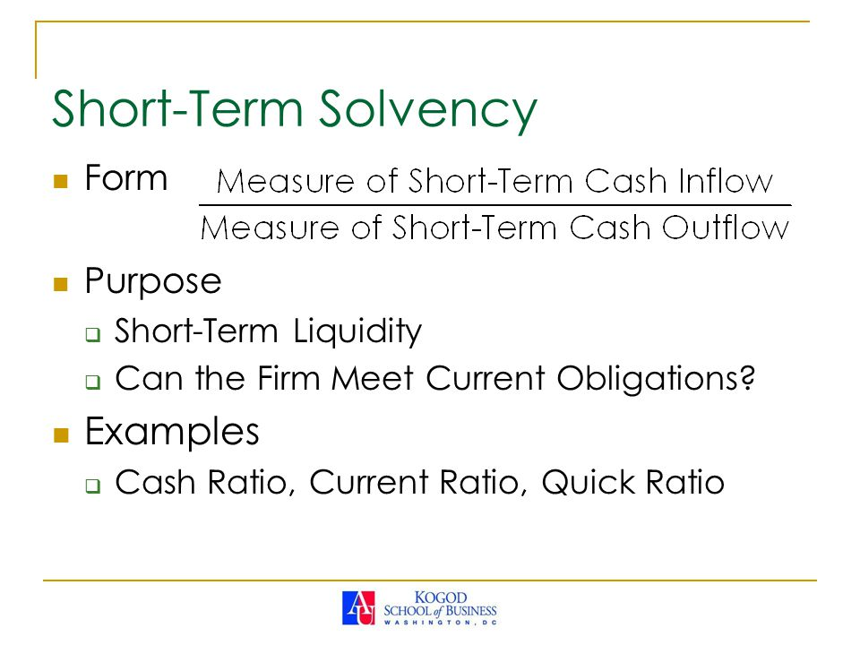 Short-Term Solvency Examples Form Purpose Short-Term Liquidity