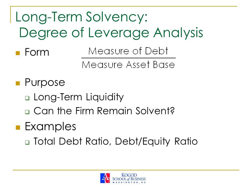 Long-Term Solvency: Degree of Leverage Analysis