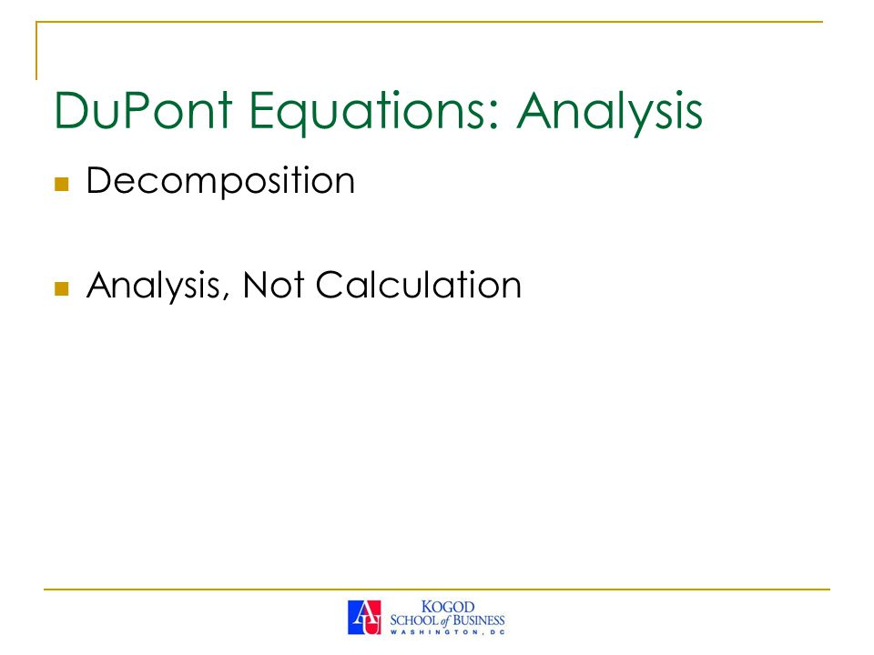DuPont Equations: Analysis