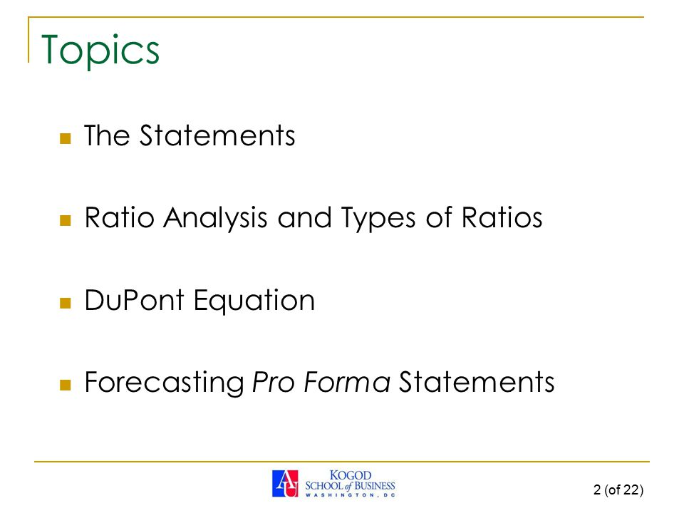 Topics The Statements Ratio Analysis and Types of Ratios