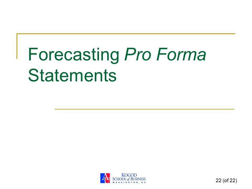 Forecasting Pro Forma Statements
