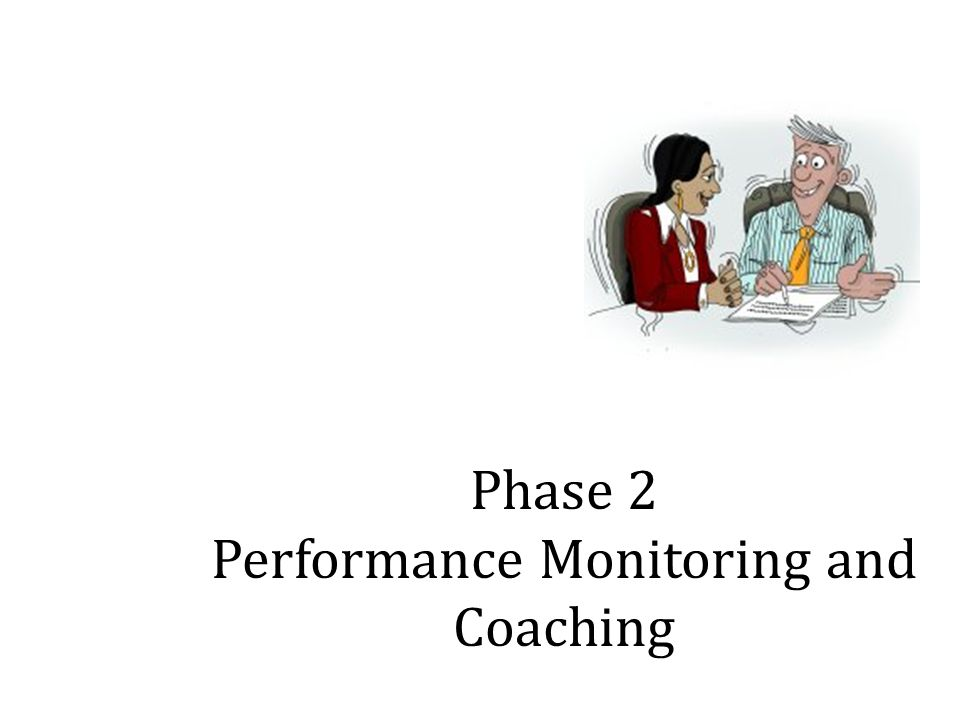 Phase 2 Performance Monitoring and Coaching