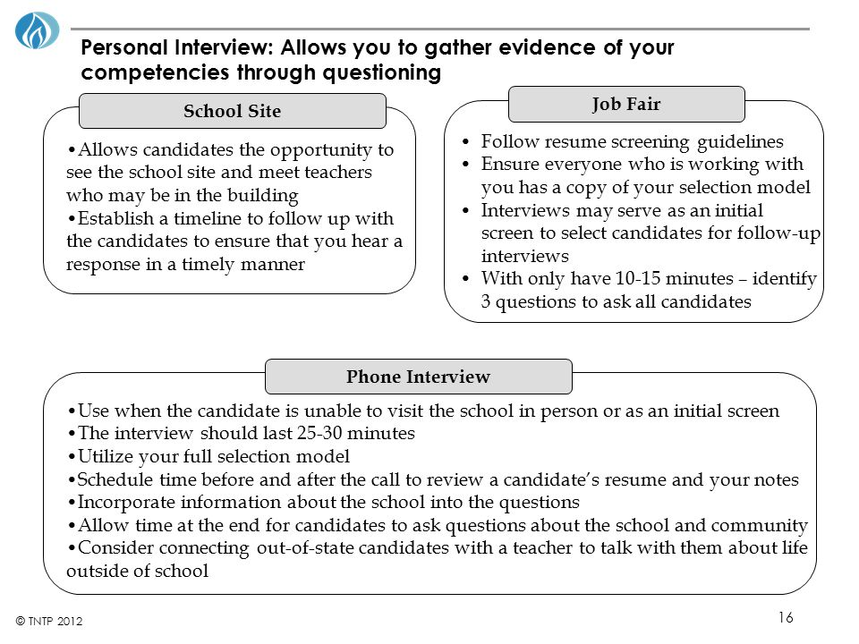 Personal Interview: Allows you to gather evidence of your competencies through questioning