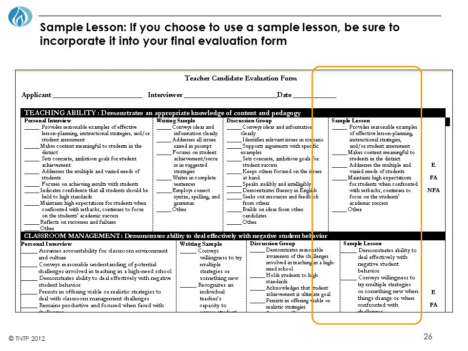 Sample Lesson: If you choose to use a sample lesson, be sure to incorporate it into your final evaluation form