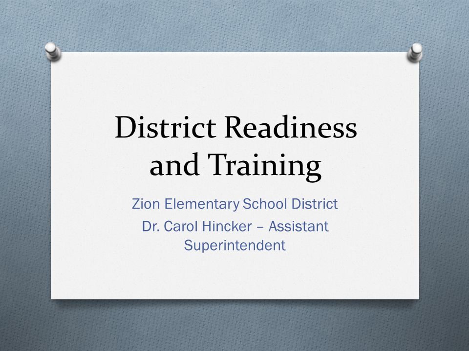 District Readiness and Training