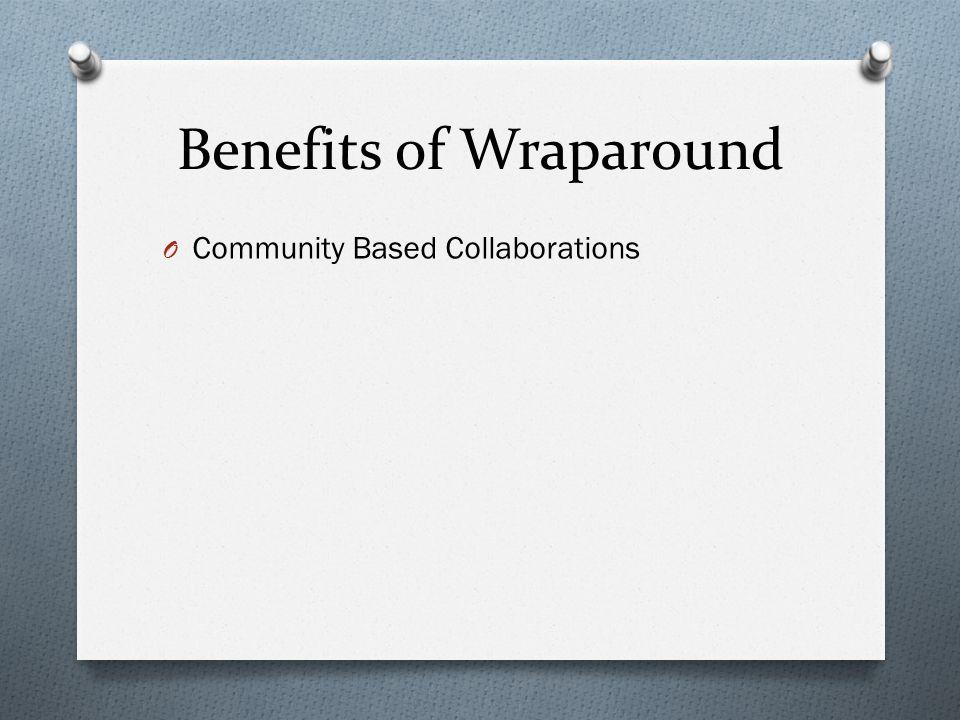 Benefits of Wraparound