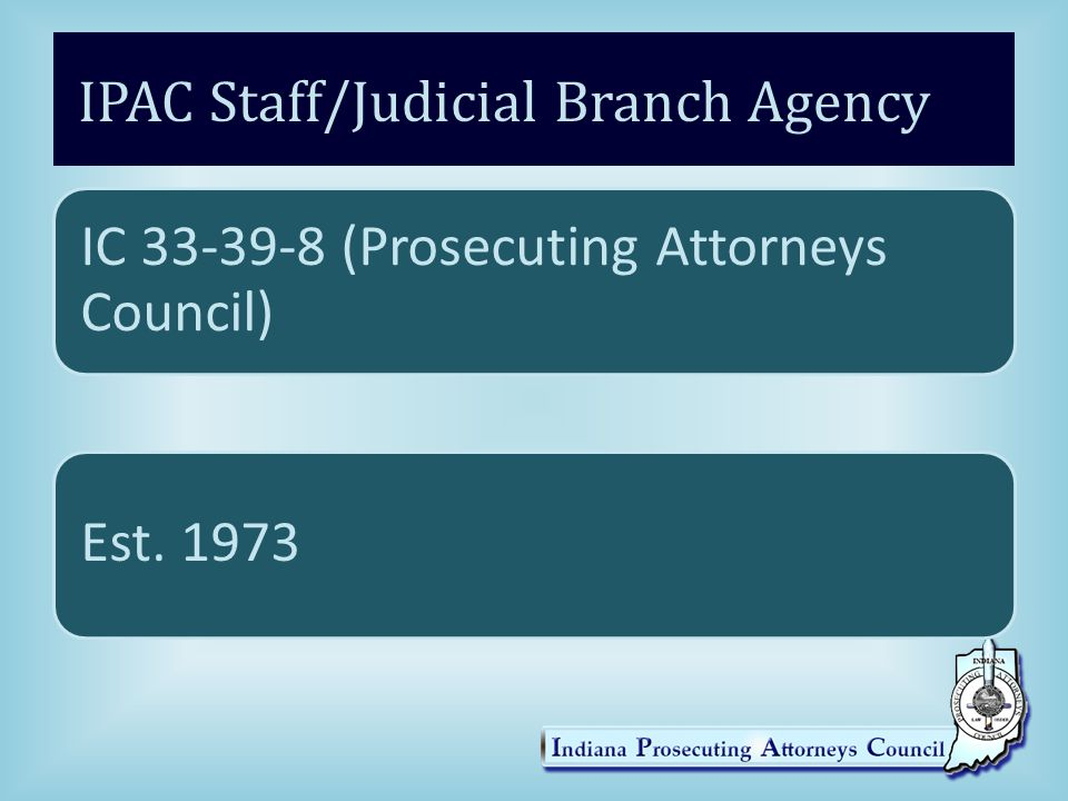 IPAC Staff/Judicial Branch Agency