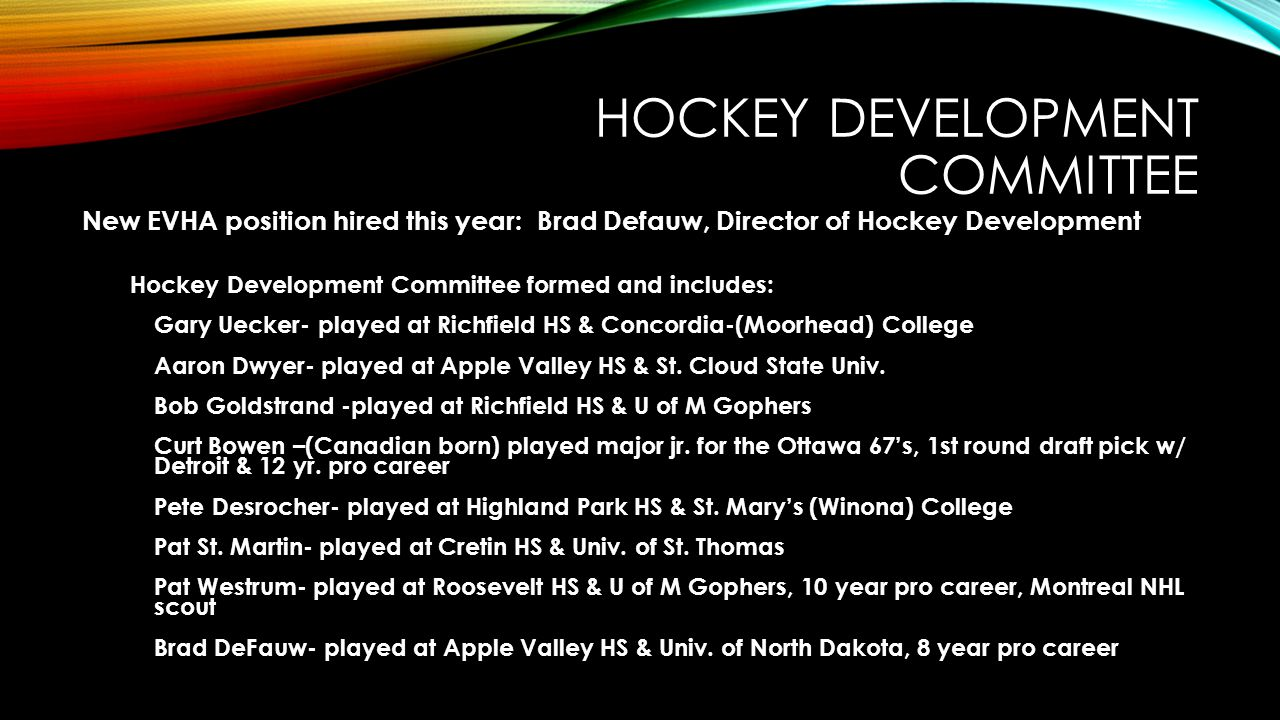 HOCKEY DEVELOPMENT COMMITTEE