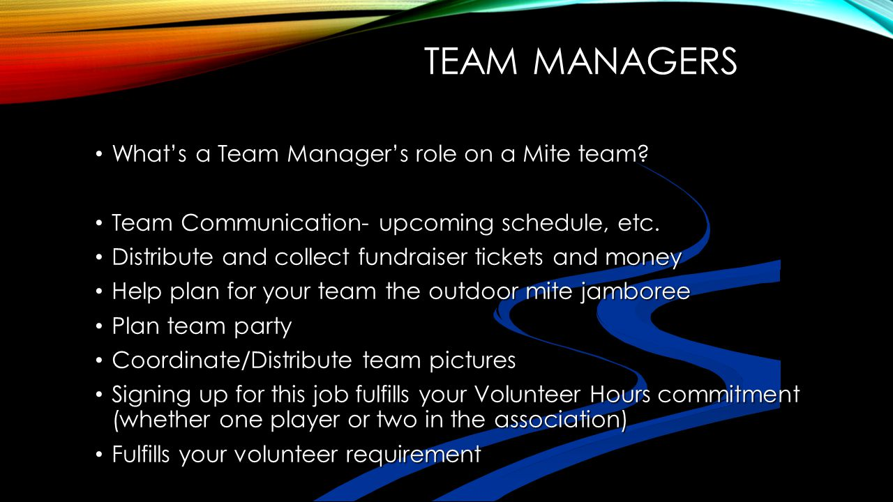 Team Managers What's a Team Manager's role on a Mite team
