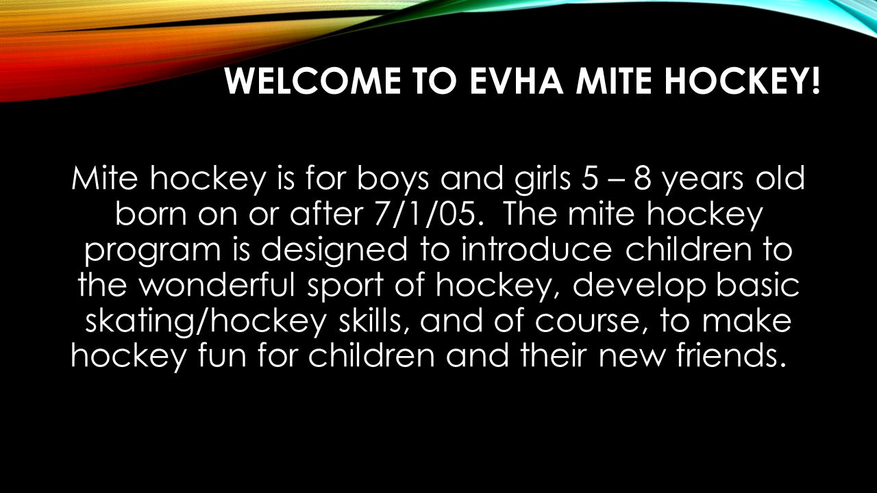 Welcome to EVHA mite hockey!