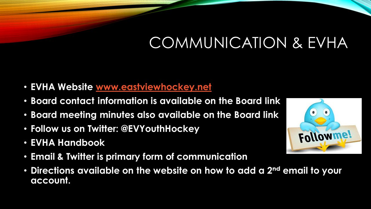 COMMUNICATION & EVHA EVHA Website www.eastviewhockey.net