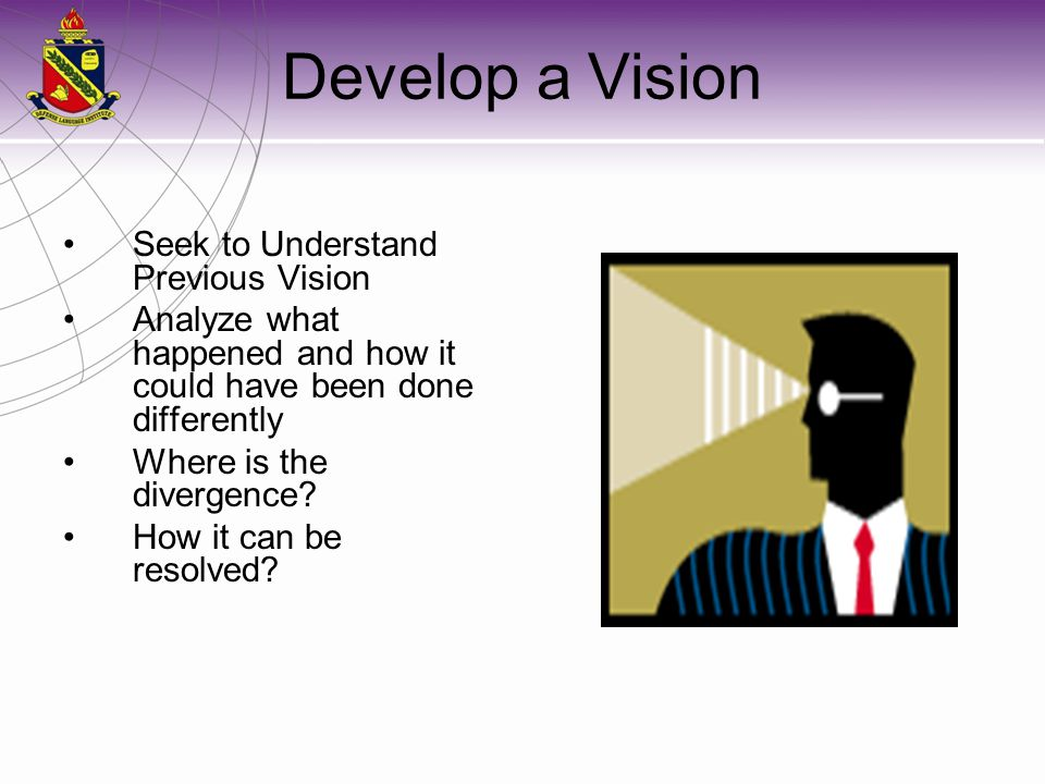Develop a Vision Seek to Understand Previous Vision