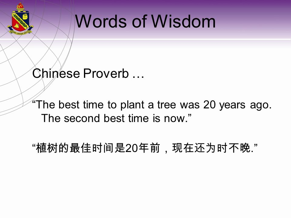 Words of Wisdom Chinese Proverb …