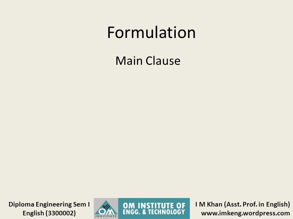 Formulation Main Clause