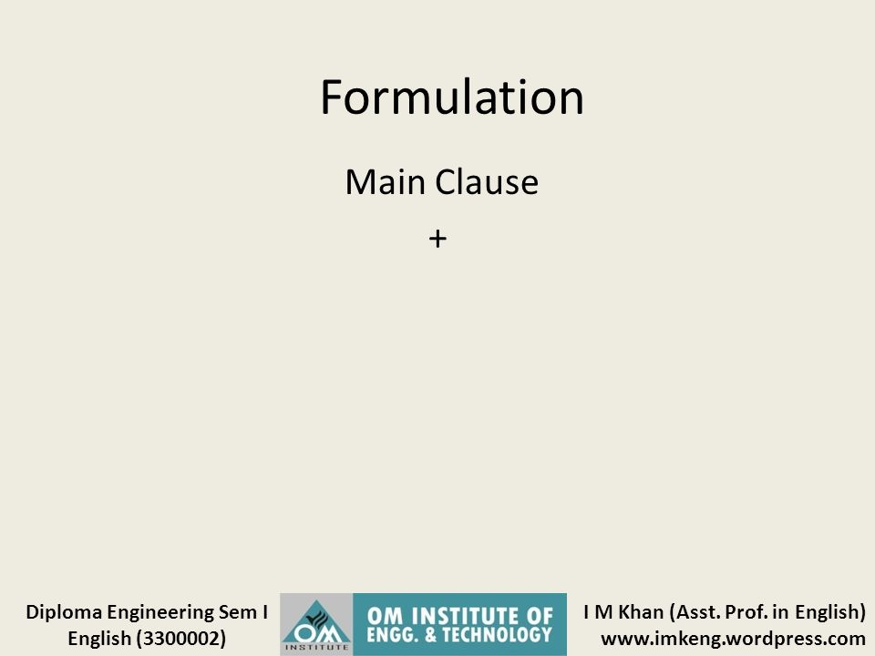Formulation Main Clause +