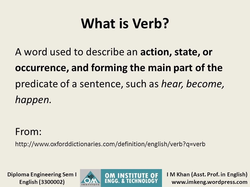What is Verb A word used to describe an action, state, or