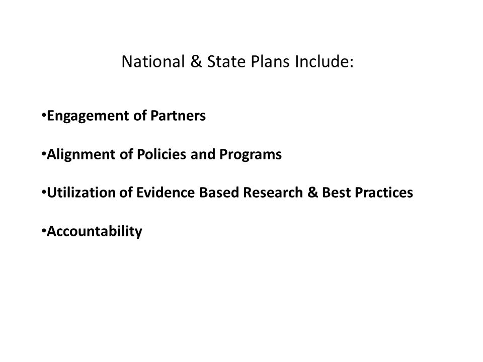 National & State Plans Include: