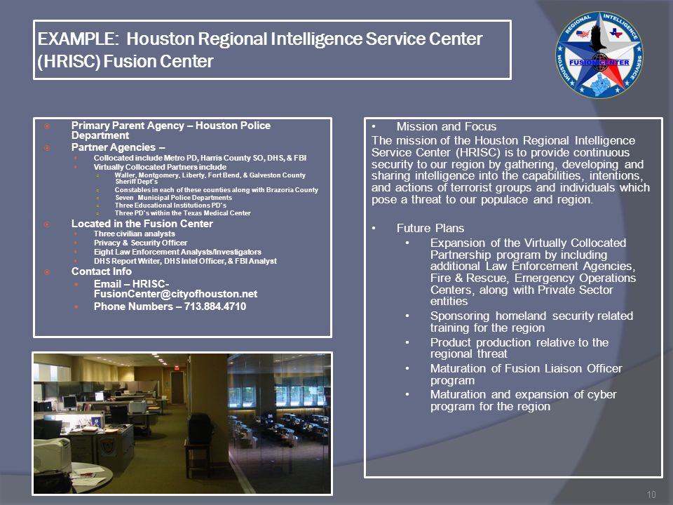 EXAMPLE: Houston Regional Intelligence Service Center (HRISC) Fusion Center