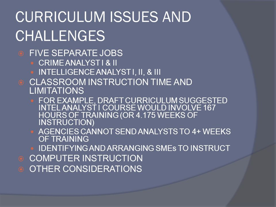 CURRICULUM ISSUES AND CHALLENGES