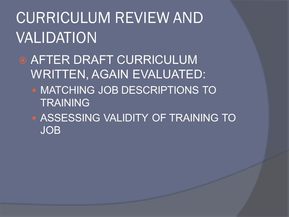 CURRICULUM REVIEW AND VALIDATION