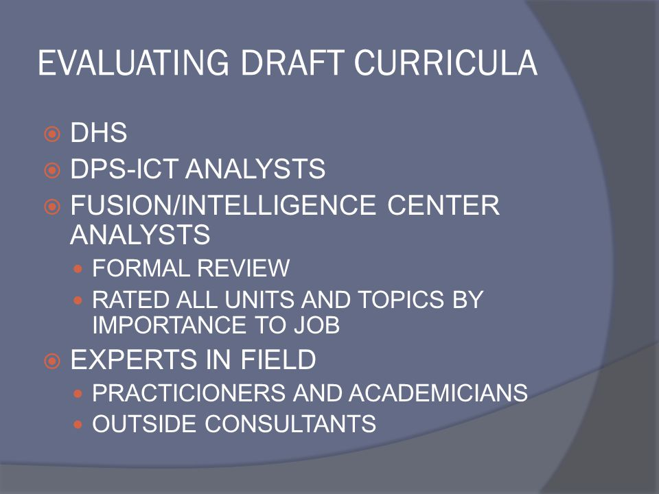 EVALUATING DRAFT CURRICULA