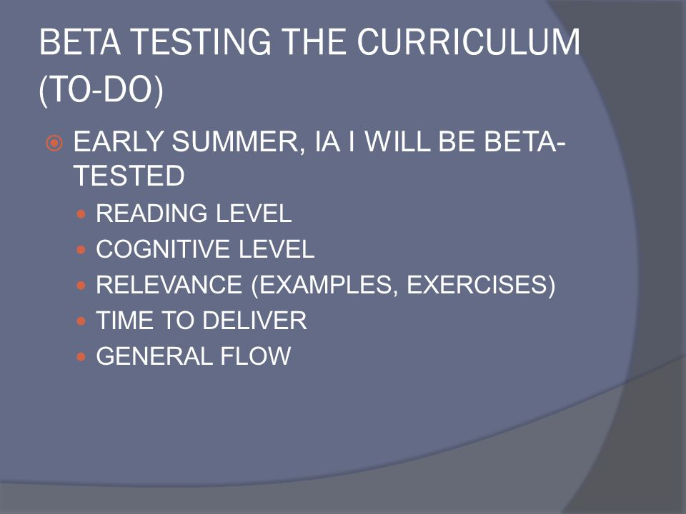 BETA TESTING THE CURRICULUM (TO-DO)
