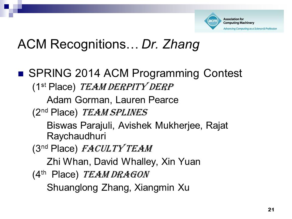 ACM Recognitions… Dr. Zhang