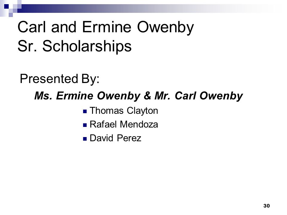 Carl and Ermine Owenby Sr. Scholarships