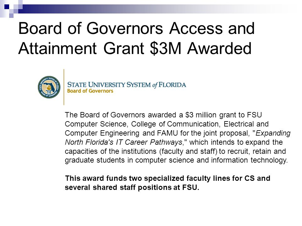 Board of Governors Access and Attainment Grant $3M Awarded
