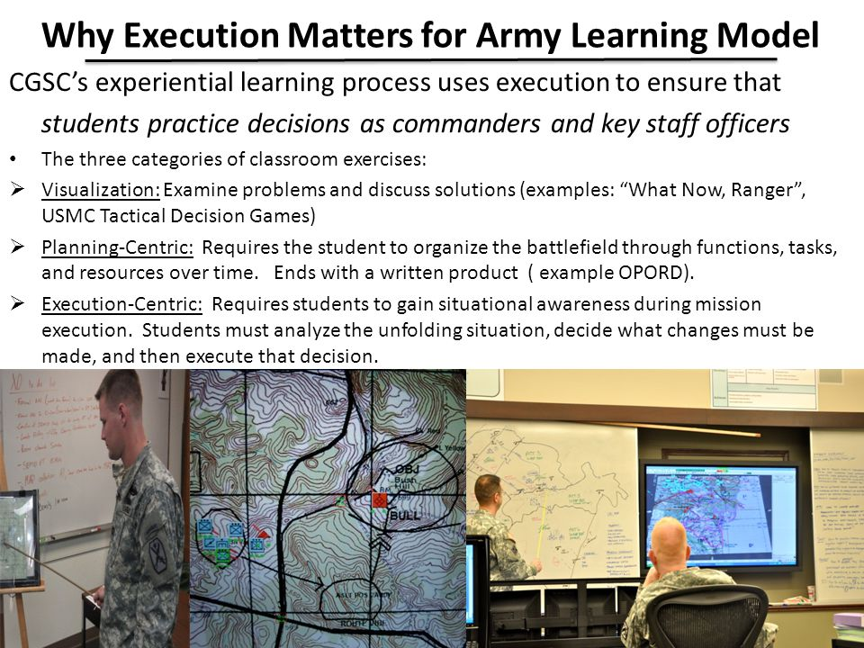 Why Execution Matters for Army Learning Model